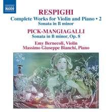 Ottorino Respighi (1879-1936): Sämtliche Werke für Violine & Klavier Vol.2, CD