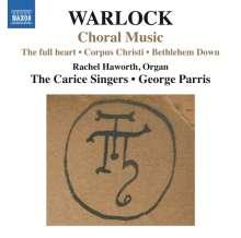 Peter Warlock (1894-1930): Chorwerke, CD