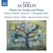 Joseph Isidor Achron (1886-1943): Werke für Violine & Klavier, CD