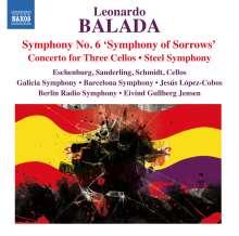 Leonardo Balada (geb. 1933): Symphonie Nr.6, CD