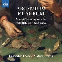 Argentum et Aurum - Muskalische Schätze vom Habsburger Hof aus der frühen Renaissance, CD