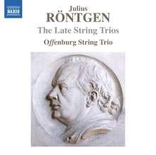 Julius Röntgen (1855-1932): Streichtrios Nr.13-16, CD