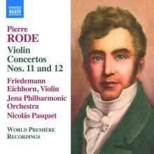 Pierre Rode (1774-1830): Violinkonzerte Nr.11 & 12, CD