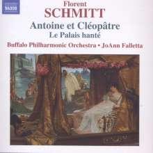 Florent Schmitt (1870-1958): Antoine et Cleopatre op.69, CD