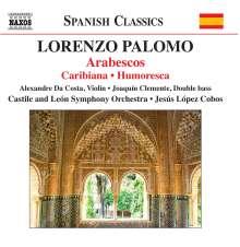 Lorenzo Palomo (geb. 1938): Arabescos für Violine & Orchester, CD