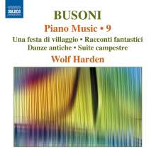 Ferruccio Busoni (1866-1924): Klavierwerke Vol.9, CD
