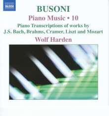 Ferruccio Busoni (1866-1924): Klavierwerke Vol.10, CD