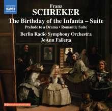 Franz Schreker (1878-1934): Der Geburtstag der Infantin-Suite, CD