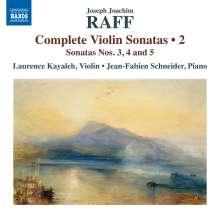 Joachim Raff (1822-1882): Sämtliche Violinsonaten Vol.2, CD