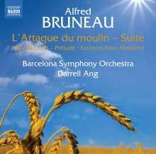 Alfred Bruneau (1857-1934): L'Attaque du moulin-Suite, CD