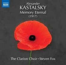 Alexander Kastalsky (1856-1926): Memory Eternal to the Fallen Heroes, CD