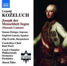 "Leopold Kozeluch (1747-1818): Kantate ""Joseph der Menschheit Segen"", CD"