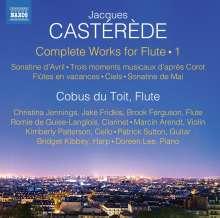 Jacques Casterede (1926-2014): Sämtliche Werke mit Flöte Vol.1, CD