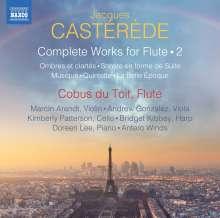 Jacques Casterede (1926-2014): Sämtliche Werke mit Flöte Vol.2, CD