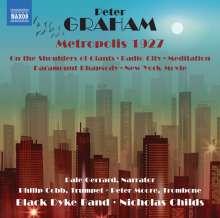 Peter Graham (geb. 1958): Metropolis 1927, CD