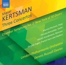 """Miguel Kertsman (geb. 1965): Kammersymphonie Nr.2 """"New York of 50 Doors"""", CD"""