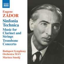 Eugene Zador (1894-1977): Sinfonia Technica, CD