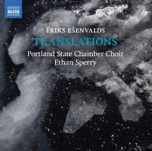 "Eriks Esenvalds (geb. 1977): Chorwerke ""Translations"", CD"