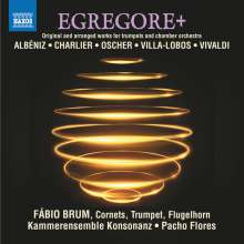 Egregore+ - Originalwerke & Arrangements für Trompete & Kammerorchester, CD