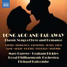 Mary Carewe - Long ago and far away (Classic Songs of Love and Romance), CD