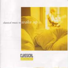 Classical Moments - Classical Music to wake up to, CD