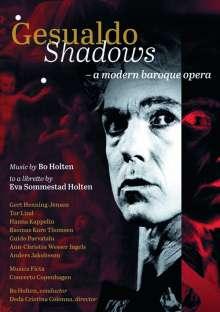 Bo Holten (geb. 1948): Gesualdo Shadows ( A Modern Baroque Opera), DVD