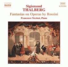 Sigismund Thalberg (1812-1871): Fantasien über Opern von Rossini, CD