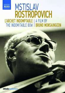 Mstislav Rostropovich - The Indomitable Bow, DVD