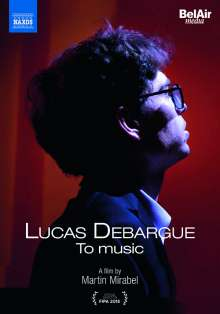 Lucas Debargue - To Music, DVD