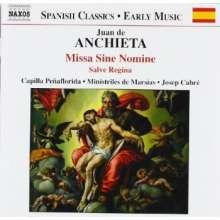 Juan de Anchieta (1462-1523): Missa Sine Nomine, CD