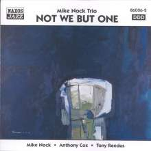 Mike Nock (geb. 1940): Not We But One, CD