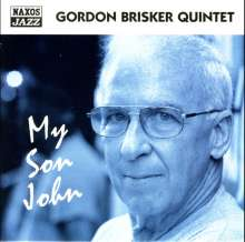 Gordon Brisker: My Son John, CD
