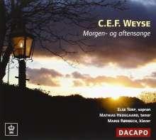 Christoph Ernst Friedrich Weyse (1774-1842): Morgen- und Abendgesänge, CD