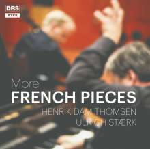 Henrik Dam Thomsen & Ulrich Staerk - More French Pieces, CD