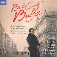 Bel Canto Bully - The musical legacy of the legendary opera impresario Domenico Barbaja, CD