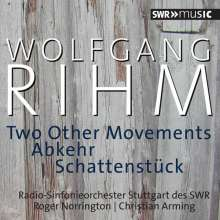 Wolfgang Rihm (geb. 1952): Two Other Movements, CD