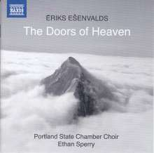 "Eriks Esenvalds (geb. 1977): Chorwerke ""The Doors of Heaven"", CD"