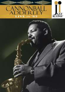 Cannonball Adderley (1928-1975): Live In '63 (Jazz Icons), DVD