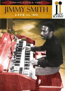 Jimmy Smith (Organ) (1928-2005): Live In '69 (Jazz Icons), DVD