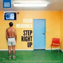 Vasco Mendonca (geb. 1977): Step Right Up, CD