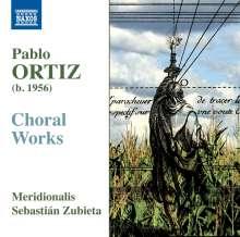 Pablo Ortiz (geb. 1956): Chorwerke, CD