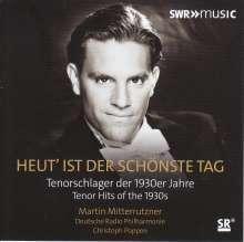 Martin Mitterrutzner - Heut' ist der schönste Tag, CD