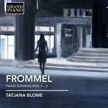 Gerhard Frommel (1906-1984): Klaviersonaten Nr.1-3, CD