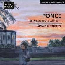 Manuel Maria Ponce (1882-1948): Sämtliche Klavierwerke Vol.1, CD
