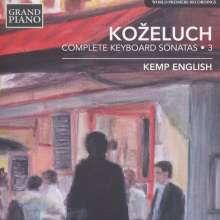 Leopold Kozeluch (1747-1818): Sämtliche Sonaten für Tasteninstrumente Vol.3, CD