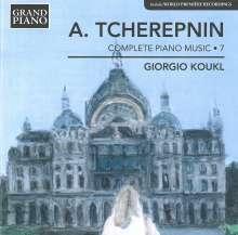 Alexander Tscherepnin (1899-1977): Sämtliche Klavierwerke Vol.7, CD