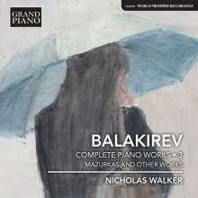 Mily Balakireff (1837-1910): Sämtliche Klavierwerke Vol.3, CD
