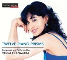 """Tanya Ekanayaka (geb. 1977): Klavierwerke """"Twelve Piano Prisms"""", CD"""