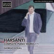 Tibor Harsanyi (1898-1954): Sämtliche Klavierwerke Vol.1, CD