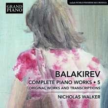 Mily Balakireff (1837-1910): Sämtliche Klavierwerke Vol.5, CD